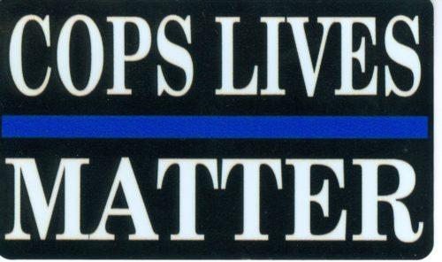Cops Lives Matter Sticker 3x5